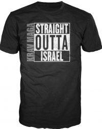 Krav Maga Straight Outta Israel Shirt